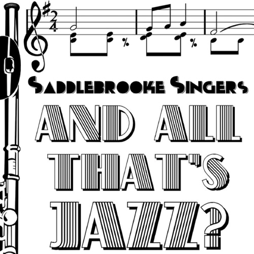 And All That's Jazz? SaddleBrooke Singers thumbnail image image
