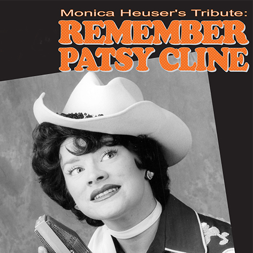 Remember Patsy Cline with Monica Heuser thumbnail image